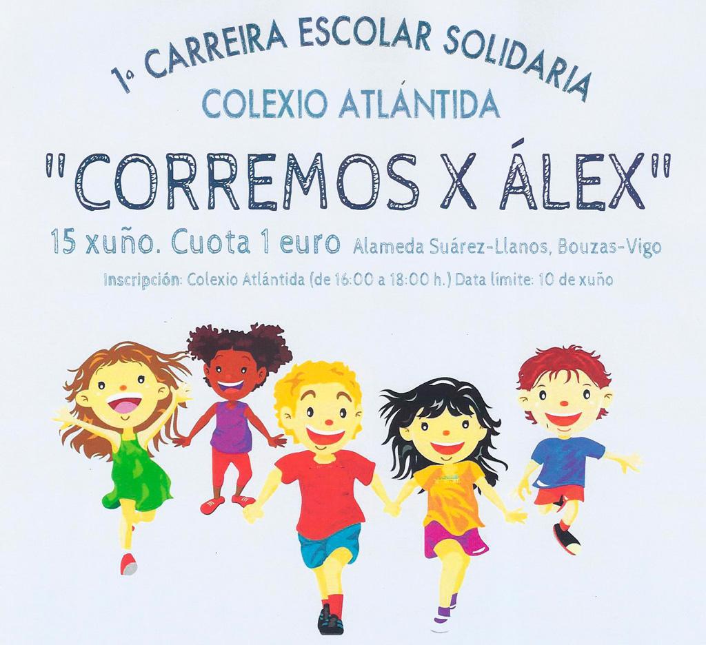 "1ª CARREIRA ESCOLAR SOLIDARIA COLEXIO ATLÁNTIDA ""CORREMOS X ÁLEX"""